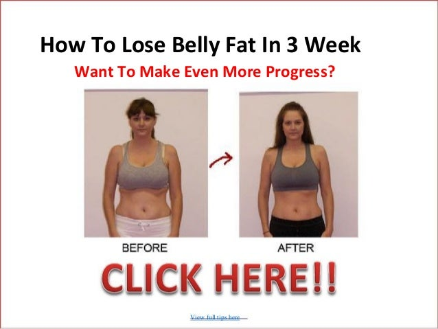 How to lose belly fast lose weight 3 weeks plan how to lose belly fat in 3 week ccuart Image collections