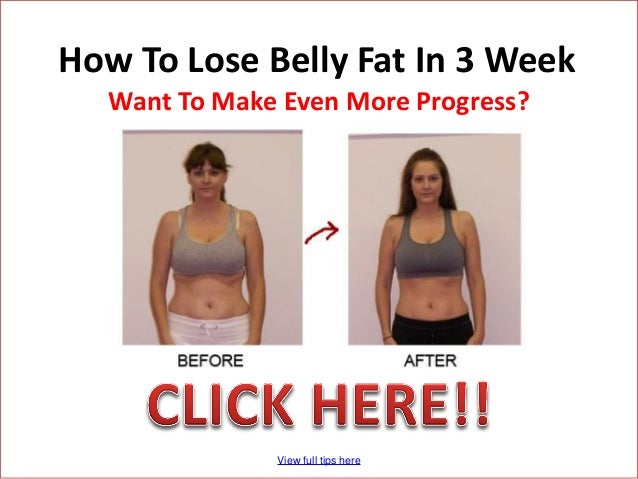 How To Lose Belly Fat In 3 Week