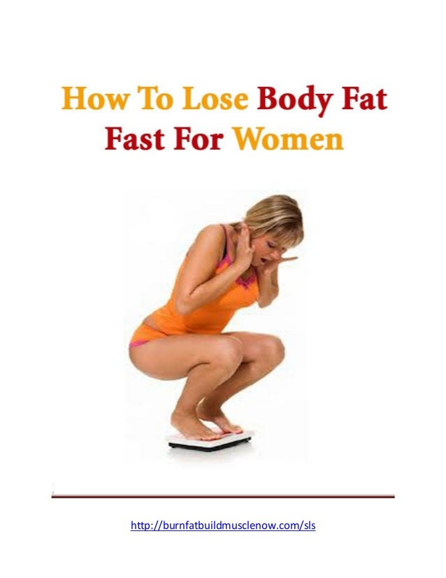 Learn How To Really Kill That Stubborn Body Fat Fast               http://burnfatbuildmusclenow.com/sls