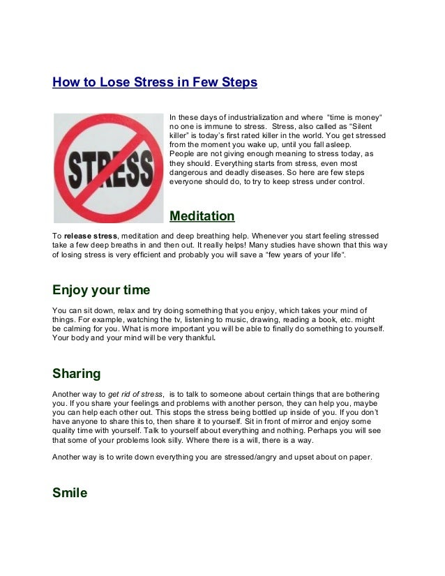 "How to Lose Stress in Few Steps                                 In these days of industrialization and where ""time is mone..."