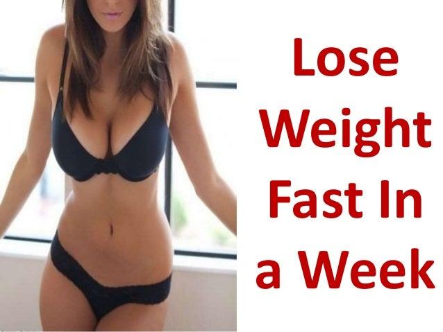 lose weight n a week