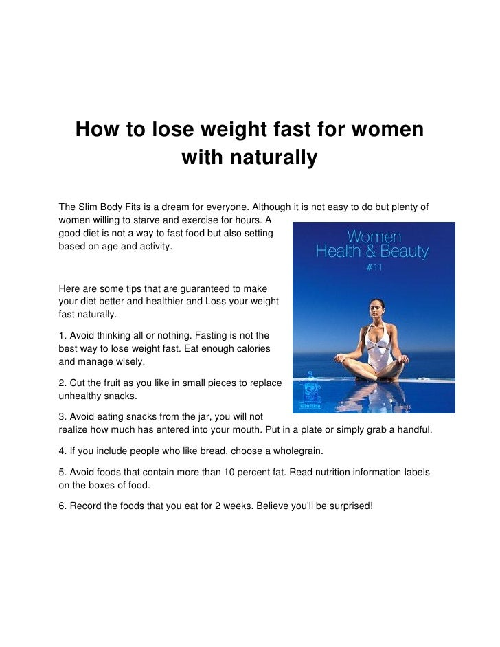How to lose weight fast for women               with naturally  The Slim Body Fits is a dream for everyone. Although it is...