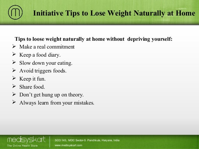 How to lose weight 4 initiative tips to lose weight naturally at home tips to loose ccuart Gallery