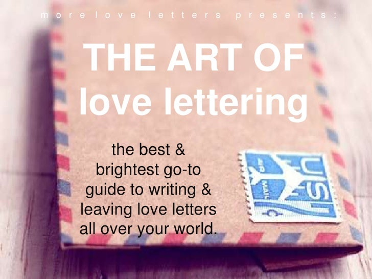 m o r e   l o v e   l e t t e r s   p r e s e n t s :     THE ART OF     love lettering           the best &         brigh...