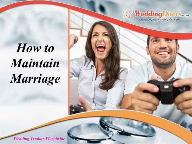 How to Maintain Marriage