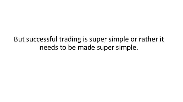 How to be successful trading binary options