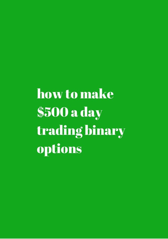How to make serious money with binary options pdf