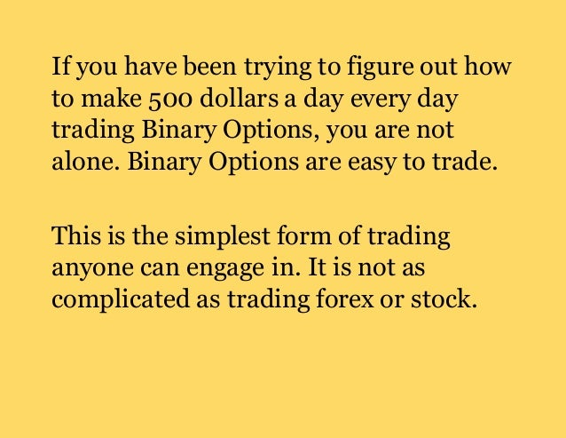 Making a living out of binary options