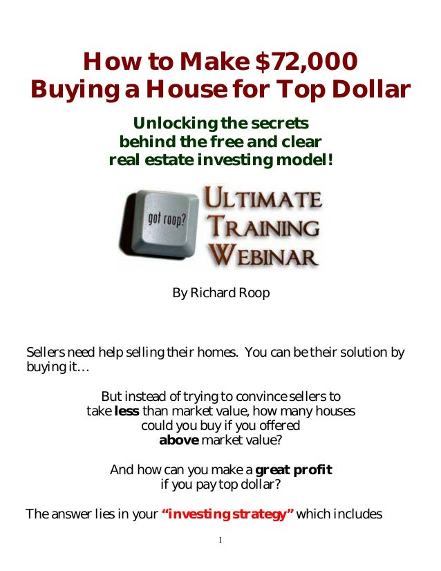 How To Make 72 000 Buying A House For Top Dollar