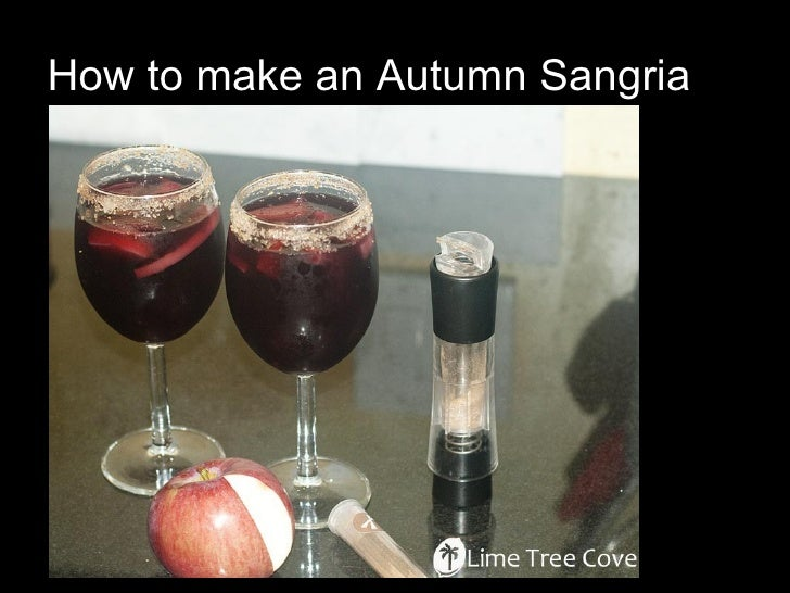 How to make an Autumn Sangria