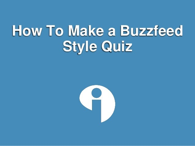 How To Make a Buzzfeed Style Quiz