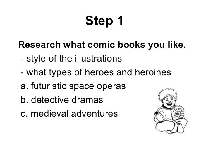 an introduction to the making of comic books How to write a comic book many of the artists at that database above have scripts and series proposals reprinted in various stand-alone books or anthologies david can sometimes drive me crazy with the puns in his comics, but this is a good introduction to how to tell a story.