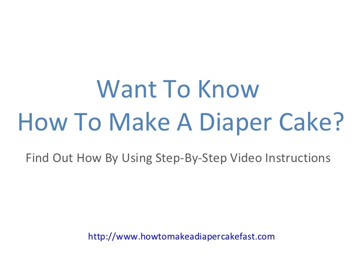 Want To Know  How To Make A Diaper Cake? Find Out How By Using Step-By-Step Video Instructions  http://www.howtomakeadiape...