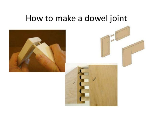 How To Make A Dowel Joint
