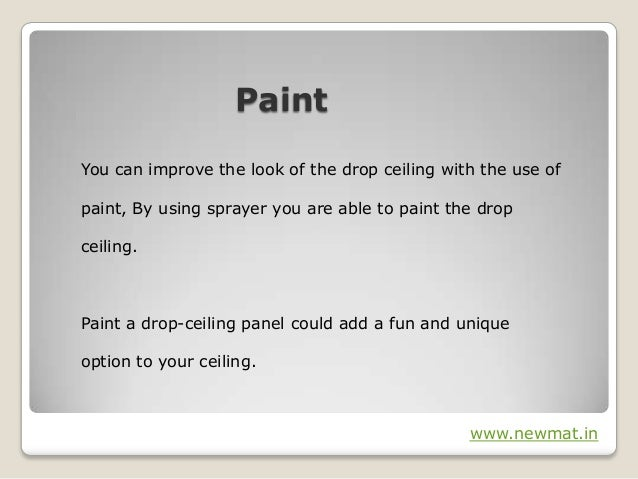 4 paintyou can improve the look of the drop ceiling - Make Drop Ceiling Look Better