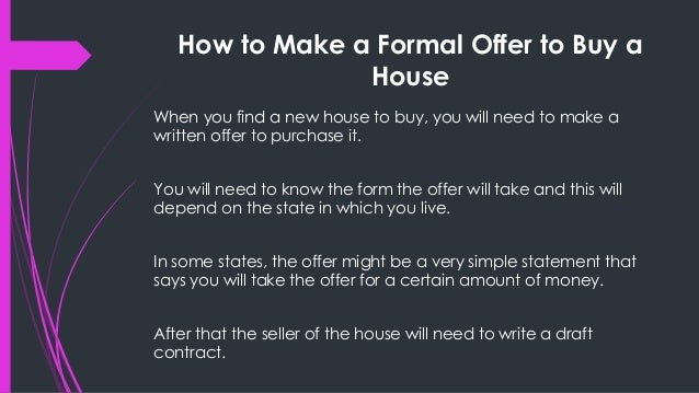 How to make a formal offer to buy a house