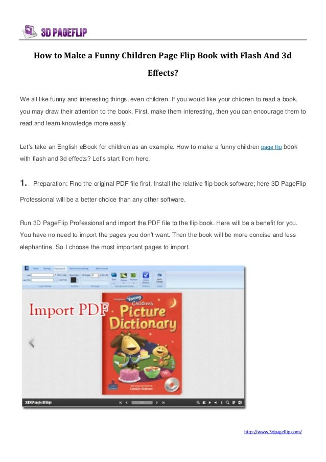 http://www.3dpageflip.com/How to Make a Funny Children Page Flip Book with Flash And 3dEffects?We all like funny and inter...