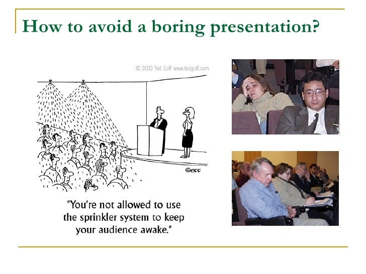 How to avoid a boring presentation?