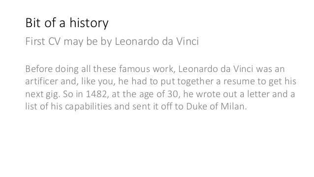 ... 7. First CV May Be By Leonardo Da Vinci ...  Leonardo Da Vinci Resume