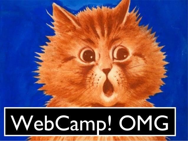 WebCamp! OMG