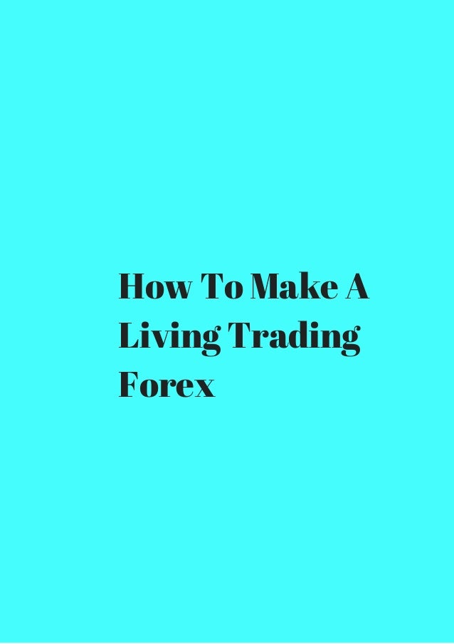 Can forex make a living