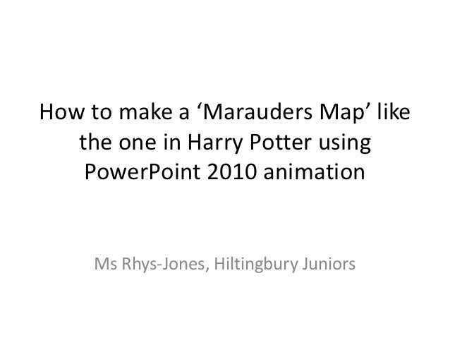How to make a marauders map how to make a marauders map like the one in harry potter using powerpoint toneelgroepblik Gallery