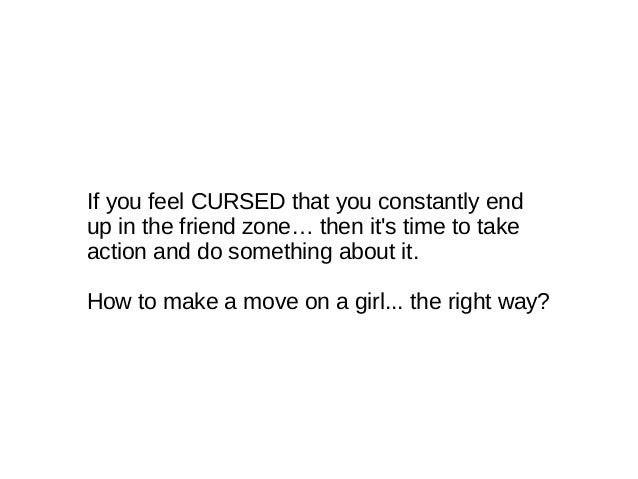 When To Make A Move On A Girl