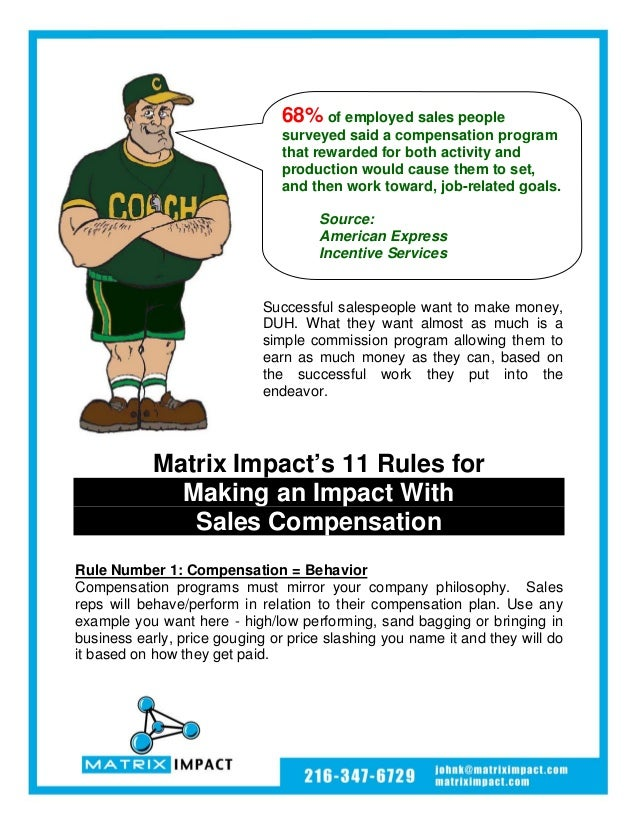 68% of employed sales people                                surveyed said a compensation program                          ...