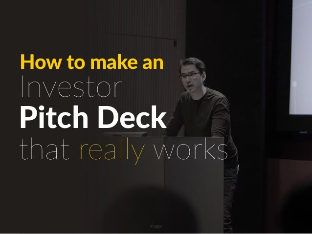 Pitch Deck How to make an Investor that really works Image