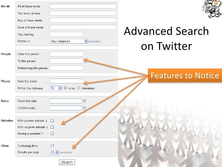 Advanced Search    on Twitter      Features to Notice