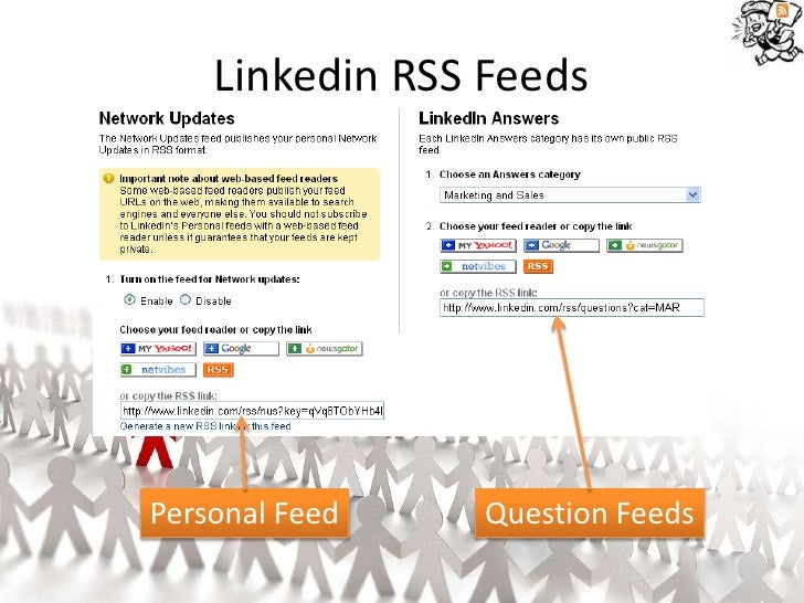 Linkedin RSS Feeds     Personal Feed   Question Feeds