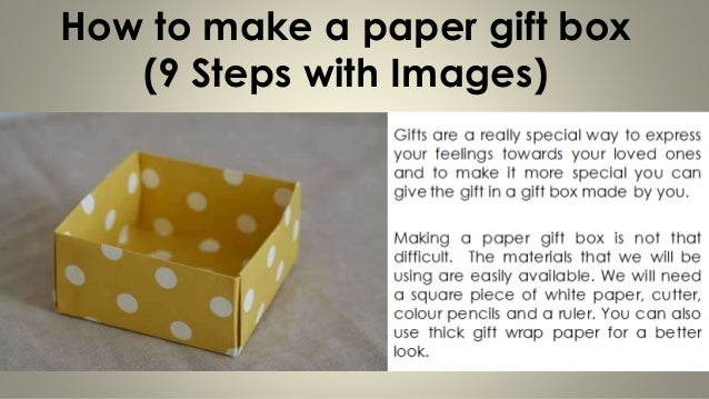 How to make a paper gift box 9 steps with images for How to build box steps