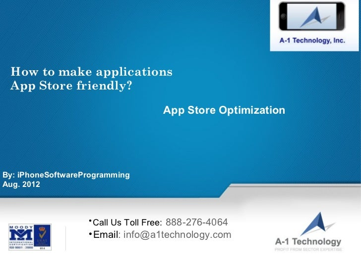 How to make applications App Store friendly?                                                        App Store Optimization...
