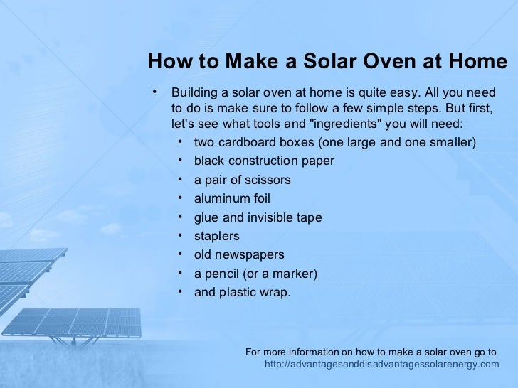 How to make a solar oven at home for What do u need to build a house