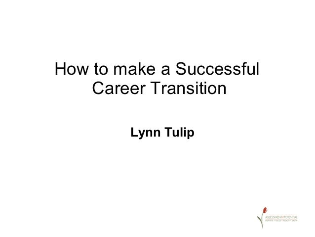 How to make a successful career transition