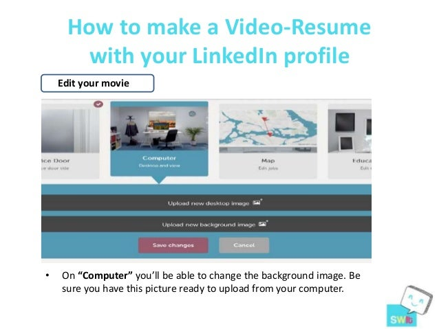 how to make a video resume with your linked in profile