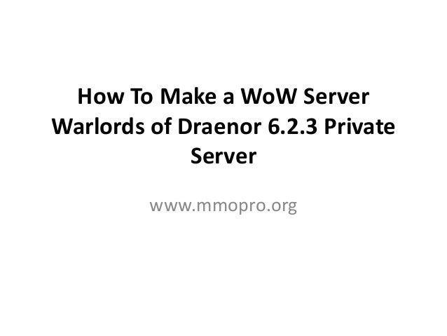 How to make a WoW server Warlords of Draenor