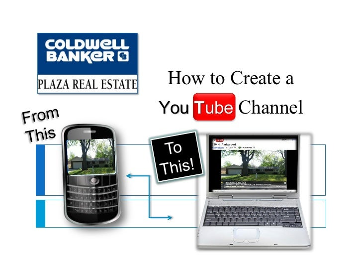 How to Create aYou Tube Channel