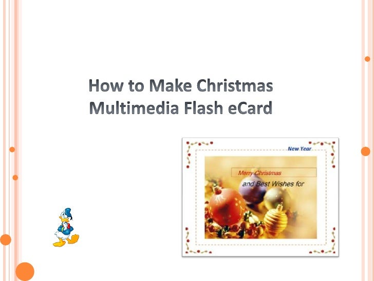 How to Make Christmas Multimedia Flash eCard<br /> <br />