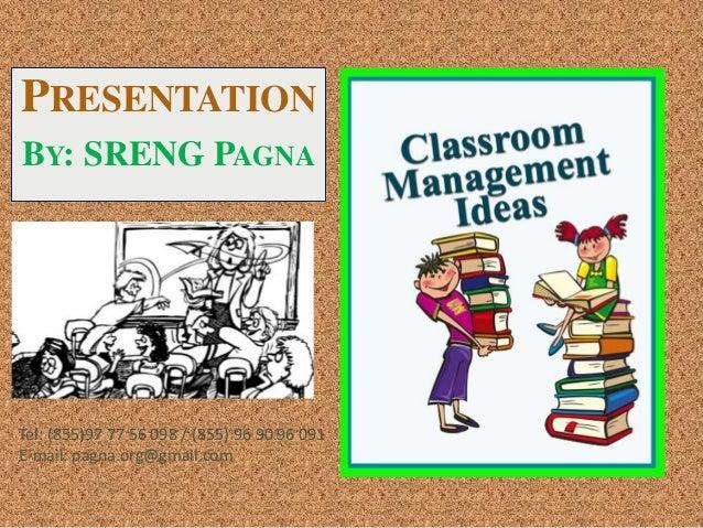 PRESENTATION BY: SRENG PAGNA Tel: (855)97 77 56 098 / (855) 96 90 96 091 E-mail: pagna.org@gmail.com