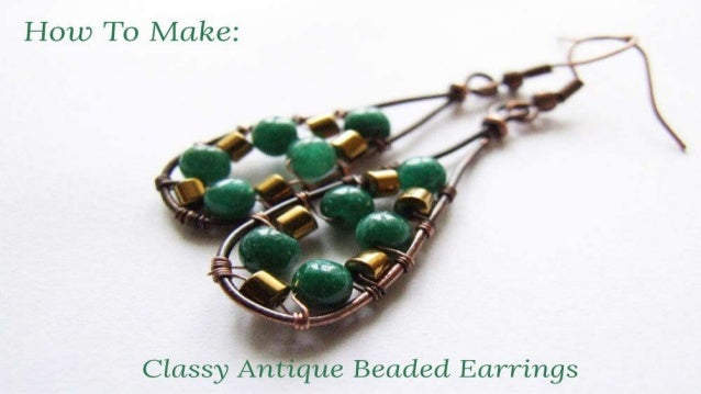 How To Make: Classy Antique Beaded Earrings