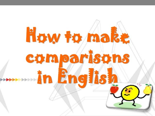 How to make comparisons in English