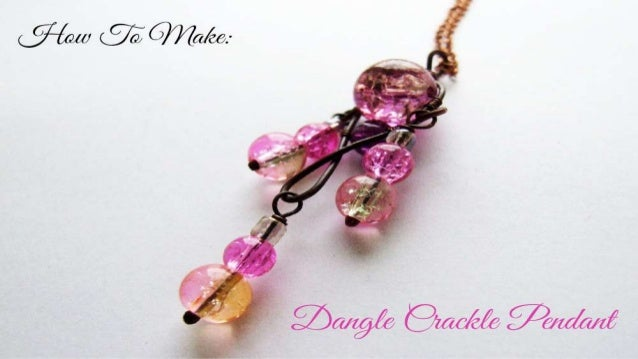 How To Make: Dangle Crackle Pendant
