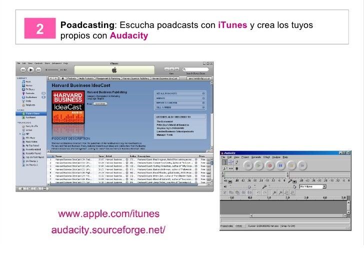 Poadcasting : Escucha poadcasts con  iTunes  y crea los tuyos propios con  Audacity