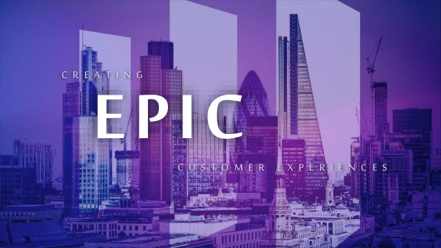 How to Make Every Experience Epic - Webinar jul19