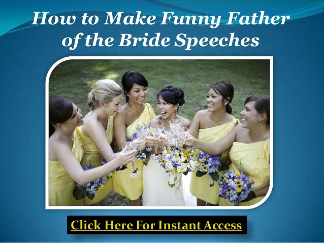 How To Make Funny Father Of The Bride Speeches