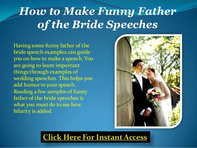 Click Here For Instant Access 3 How To Make Funny Father Of The Bride