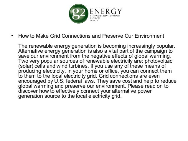• How to Make Grid Connections and Preserve Our Environment  The renewable energy generation is becoming increasingly popu...
