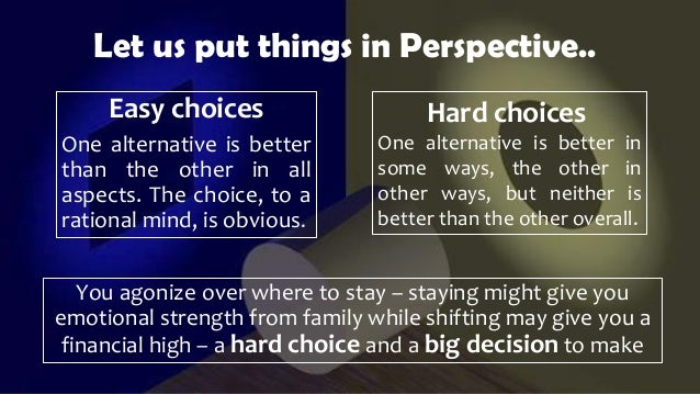 how to make hard choices