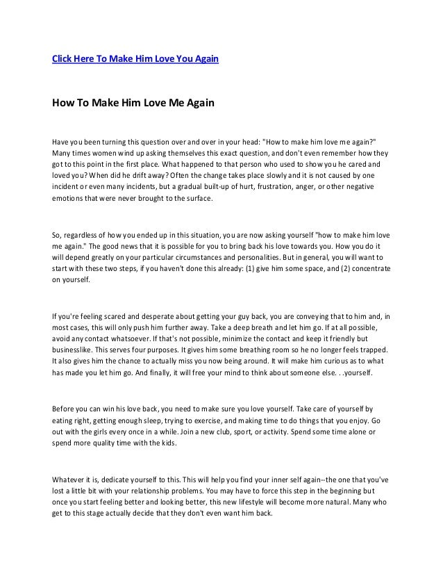 Click Here To Make Him Love You Again How To Make Him Love Me Again Have you been turning this question over and over in y...